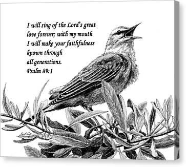 Songbird Drawing With Scripture Canvas Print by Janet King