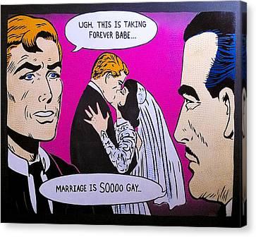 Soooo Gay Canvas Print by Bobby Zeik