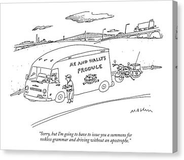 Driver Canvas Print - Sorry, But I'm Going To Have To Issue by Michael Maslin