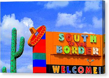 South Of The Border Canvas Print by Randall Weidner