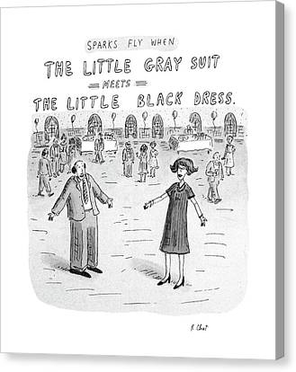 Sparks Fly When The Little Gray Suit Meets Canvas Print by Roz Chast