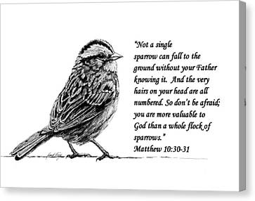 Sparrow Drawing With Scripture Canvas Print by Janet King