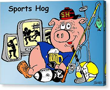 Sports Hog Canvas Print by Robert Tiritilli