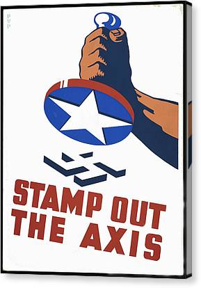 Stamp Out The Axis Canvas Print by Unknown