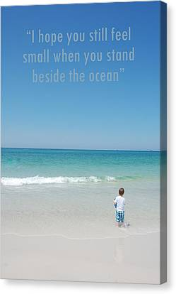 Stand Beside The Ocean Canvas Print