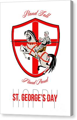 St George Day Canvas Print - Stand Tall Happy St George Day Retro Poster by Aloysius Patrimonio