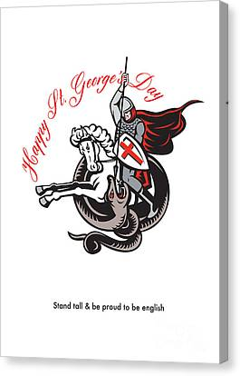 Stand Tall Proud English Happy St George Stand Retro Poster Canvas Print by Aloysius Patrimonio