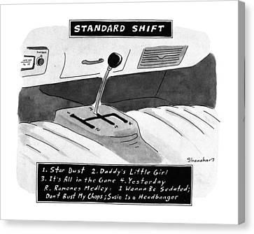 Standard Shift Canvas Print by Danny Shanahan