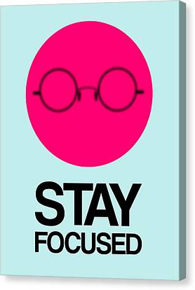 Stay Focused Circle Poster 1 Canvas Print by Naxart Studio