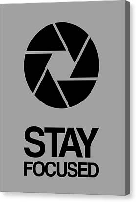 Stay Focused Circle Poster 3 Canvas Print by Naxart Studio