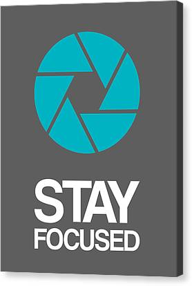Stay Focused Circle Poster 4 Canvas Print by Naxart Studio