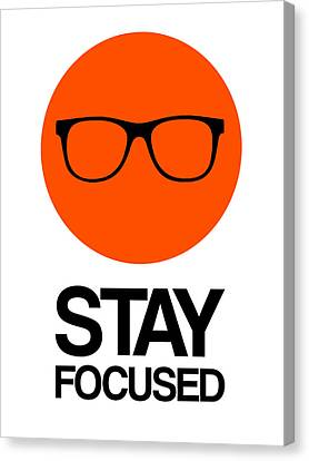 Stay Focused Circle Poster 5 Canvas Print by Naxart Studio