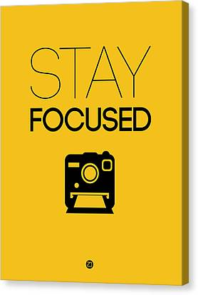 Stay Focused Poster 2 Canvas Print by Naxart Studio