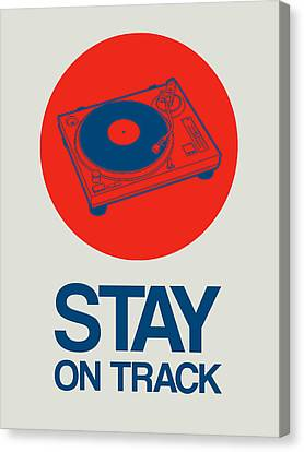 Stay On Track Record Player 1 Canvas Print by Naxart Studio