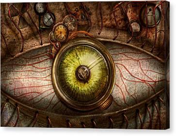 Steampunk - Creepy - Eye On Technology  Canvas Print by Mike Savad