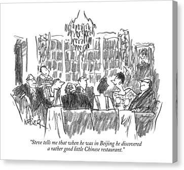 Beijing Canvas Print - Steve Tells Me That When He Was In Beijing by Robert Weber