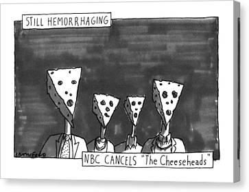 Cheese Canvas Print - Still Hemorrhaging by Michael Crawford