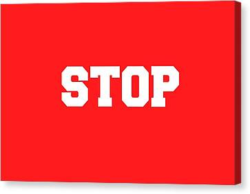 Stop Sign Canvas Print by Chastity Hoff
