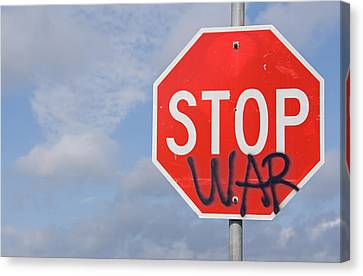 Canvas Print featuring the photograph Stop War Sign by Charles Beeler
