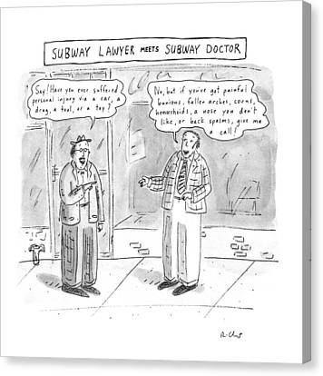 Subway Lawyer Meets Subway Doctor Canvas Print by Roz Chast