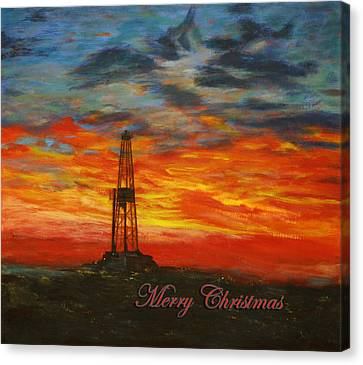 Sunrise Rig- Merry Christmas 2 Canvas Print by Karen  Peterson