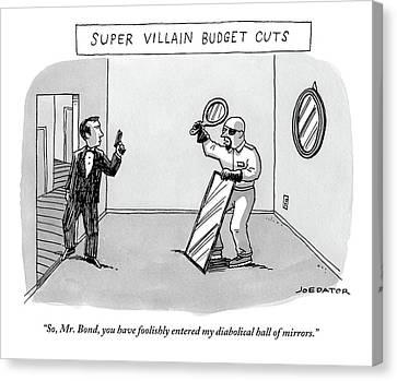 Super Villain Budget Cuts.  A Man Holding Two Canvas Print