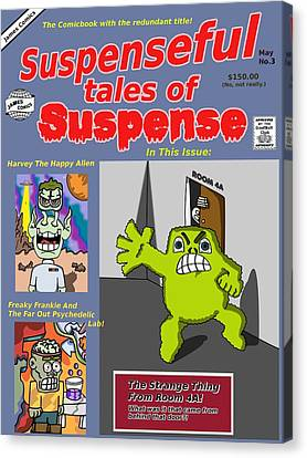 Suspenseful Tales Of Suspense No.3 Canvas Print by James Griffin