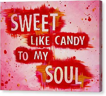 Dmb Canvas Print - Sweet Like Candy Dmb Art by Michelle Eshleman