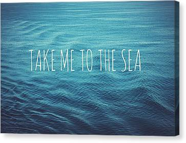 Take Me To The Sea Canvas Print by Nastasia Cook