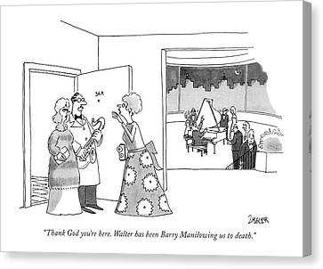 Gathering Canvas Print - Thank God You're Here. Walter Has Been Barry by Jack Ziegler