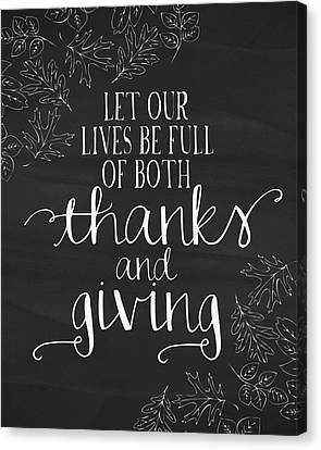 Thanks And Giving Chalkboard Canvas Print by Amy Cummings