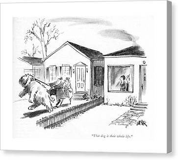 House Pet Canvas Print - That Dog Is Their Whole Life by Robert Weber