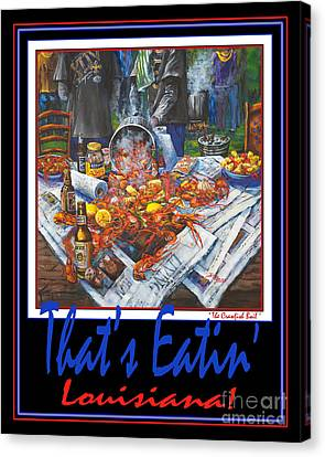 That's Eatin' Louisiana Canvas Print by Dianne Parks