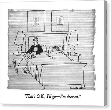 That's O.k Canvas Print by Michael Crawford