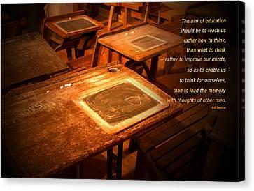 The Aim Of Education Canvas Print