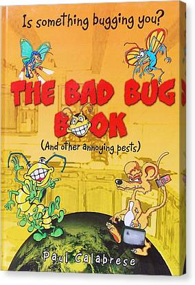 The Bad Bug Book Cover Canvas Print by Paul Calabrese