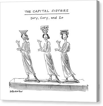 Caryatids Canvas Print - The Capital Sisters Dory by James Stevenson