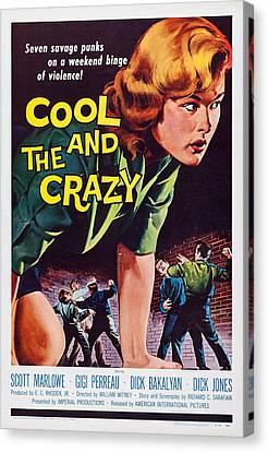 The Cool And The Crazy, Us Poster Art Canvas Print by Everett