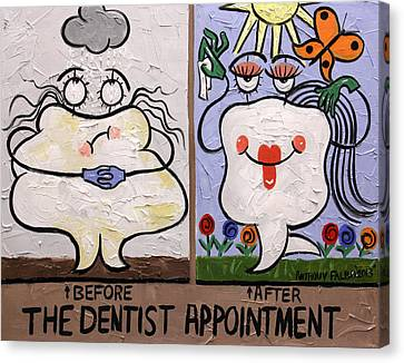 The Dentist Appointment Dental Art By Anthony Falbo Canvas Print by Anthony Falbo