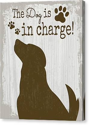 The Dog Is In Charge Canvas Print