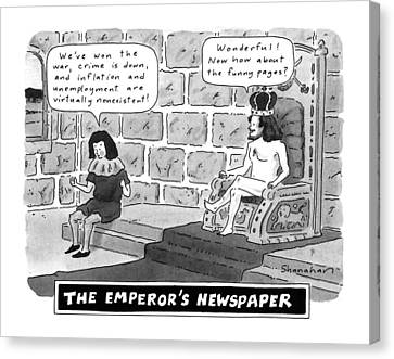 The Emperor's Newspaper Wonderful! Now How Canvas Print by Danny Shanahan