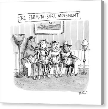 Organic Canvas Print - The Farm-to-sofa Movement by Roz Chast