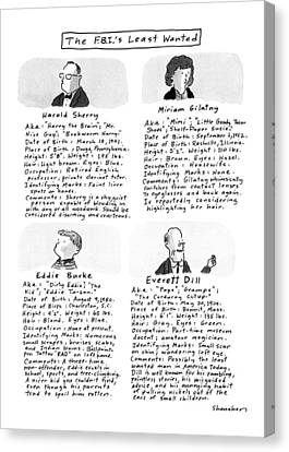 Lead The Life Canvas Print - The F.b.i.'s Least Wanted by Danny Shanahan
