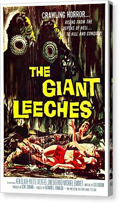 The Giant Leeches, Aka Attack Of The Canvas Print by Everett