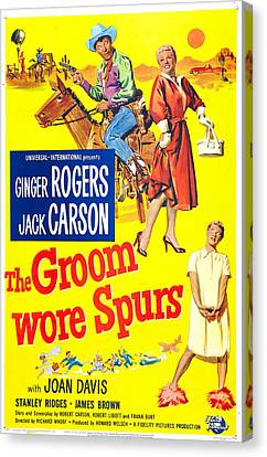 The Groom Wore Spurs, Us Poster Canvas Print by Everett