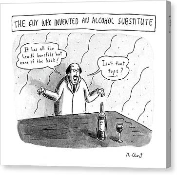 The Guy Who Invented An Alcohol Substitute Canvas Print by Roz Chast