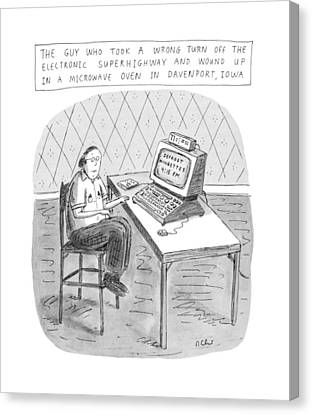 Electronic Canvas Print - The Guy Who Took A Wrong Turn Off The Electronic by Roz Chast
