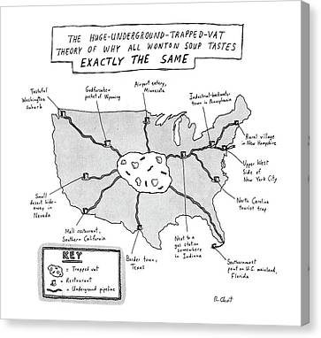 The Huge-underground-trapped-vat Theory Of Why Canvas Print by Roz Chast