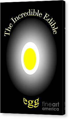 Canvas Print featuring the digital art The Incredible Egg by Gayle Price Thomas