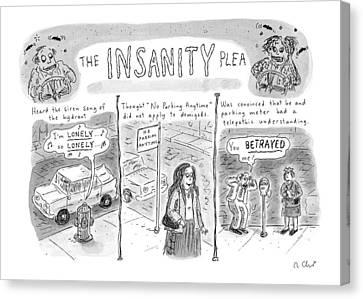 The Insanity Plea Canvas Print